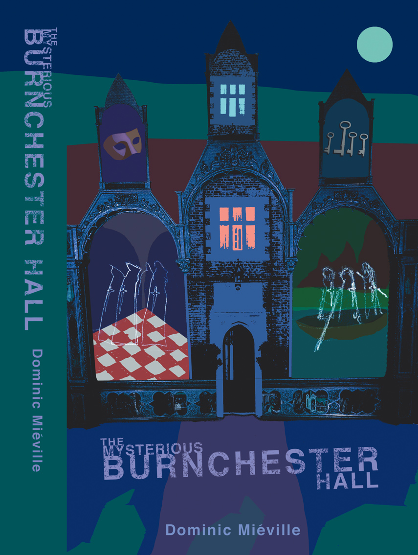 The Mysterious Burnchester Hall, book cover design and typesetting for The Burnchester Hall series by Peter Mieville